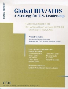 Global Hiv/aids : A Strategy For U.s. Leadership, Paperback / softback Book