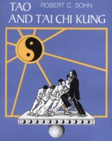 Tao and T'Ai Chi Kung, Paperback / softback Book