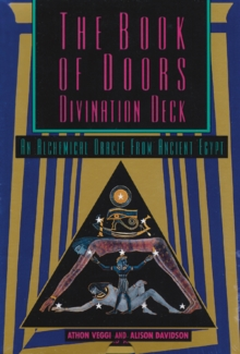 The Book of Doors Divination Deck : An Oracle from the Egyptian Book of the Dead, Mixed media product Book