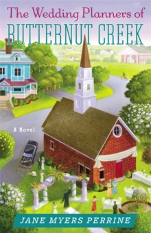 The Wedding Planners of Butternut Creek, Paperback / softback Book