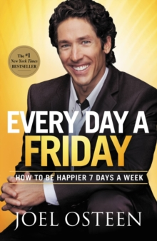 Every Day a Friday : How to Be Happier 7 Days a Week, EPUB eBook