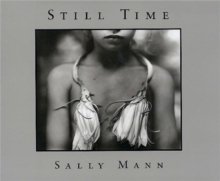 Sally Mann: Still Time, Paperback Book