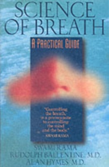 Science of Breath : A Practical Guide, Paperback / softback Book