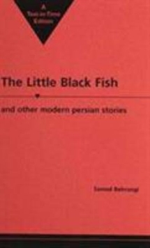 The Little Black Fish and Other Modern Persian Stories, Paperback Book