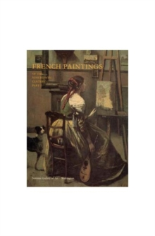French Paintings of the 19th Century, Part 1 - Before Impressionism, Hardback Book