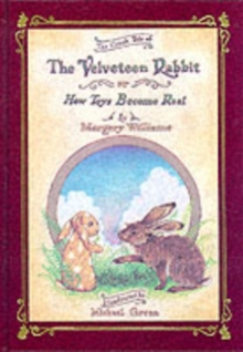 Velveteen Rabbit or, How Toys Become Real : Or How Toys Become Real, Hardback Book