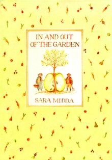 In and Out of the Garden, Hardback Book