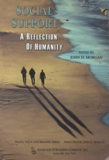 Social Support : A Reflection of Humanity, Paperback / softback Book
