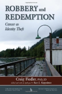 Robbery and Redemption : Cancer as Identity Theft, Paperback / softback Book