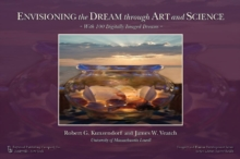 Envisioning the Dream Through Art and Science, Hardback Book