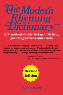 Modern Rhyming Dictionary : A Practical Guide To Lyric Writing For Songwriters and Poets (Revised Edition), Paperback Book