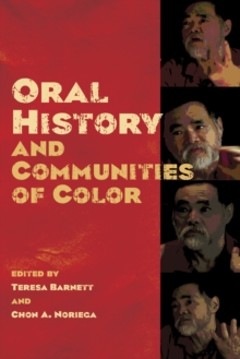 Oral History and Communities of Color, Paperback / softback Book