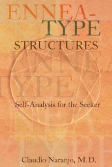 Ennea-type Structures : Self-Analysis for the Seeker, Paperback / softback Book