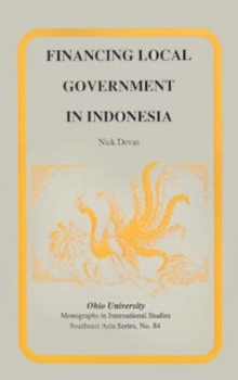 Financing Local Government in Indonesia : Mis Sea#84, Paperback / softback Book