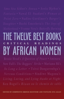 The Twelve Best Books by African Women : Critical Readings, Paperback / softback Book