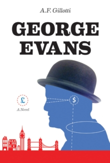 George Evans : A Novel, Hardback Book