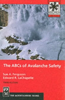 The ABCs of Avalanche Safety, Paperback Book