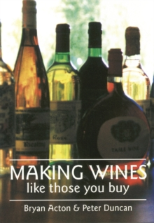 Making Wines Like Those You Buy, Paperback Book