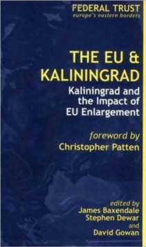 The EU and Kaliningrad, Paperback / softback Book