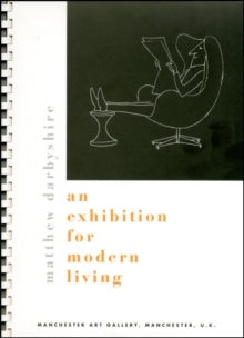 Matthew Darbyshire : An Exhibition for Modern Living, Paperback / softback Book