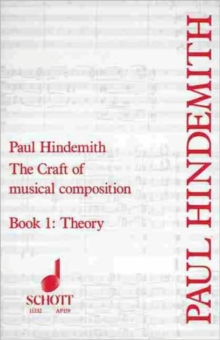 CRAFT OF MUSICAL COMPOSITION BAND 1, Paperback Book