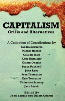 Capitalism - Crises and Alternatives, Paperback / softback Book