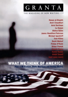 Granta 77: What We Think of America, Paperback Book