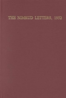 The Nimrud Letters, 1952 : Cuneiform Texts from Nimrud V, Hardback Book