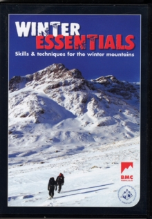 Winter Essentials : The Skills and Techniques for Winter Mountaineering, DVD Book