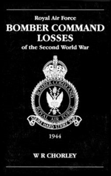 RAF Bomber Command Losses of the Second World War : 1944 v. 5, Paperback Book