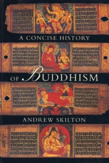 A Concise History of Buddhism, Paperback Book