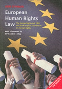 European Human Rights Law : The Human Rights Act 1998 and the European Convention on Human Rights, Paperback Book