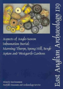 EAA 119: Aspects of Anglo-Saxon Inhumation Burial, Paperback / softback Book