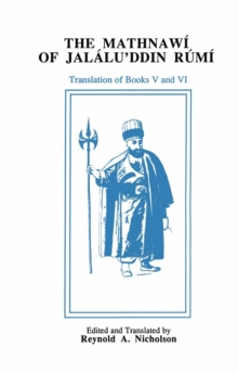 The Mathnawi of Jalalu'ddin Rumi, Volume 6 (English translation), Hardback Book