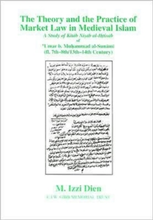 Theory and Practice of Market Law in Medieval Islam, Hardback Book