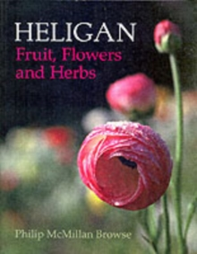 Heligan : Fruit,Flowers and Herbs, Paperback Book