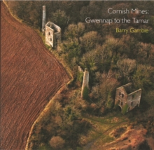 Cornish Mines : Gwennap to the Tamar, Paperback Book