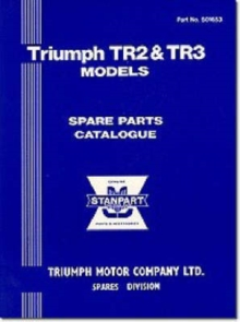 Triumph Parts Catalogue: Tr2 & Tr3 : Part No. 501653, Paperback / softback Book