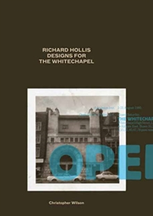 Richard Hollis Designs for the Whitechapel : A Graphic Designer and an Art Gallery at Work in Twentieth-Century London, Paperback / softback Book