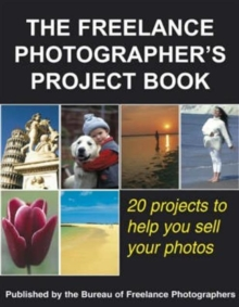 The Freelance Photographer's Project Book, Hardback Book