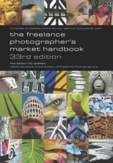 The Freelance Photographer's Market Handbook, Paperback Book