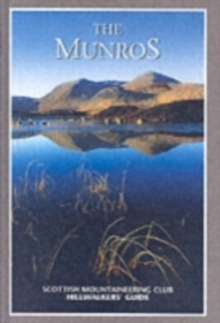 The Munros : Scottish Mountaineering Club Hillwalkers' Guide, Hardback Book