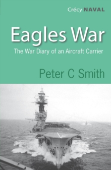 Eagles War : The War Diary of an Aircraft Carrier, Paperback Book