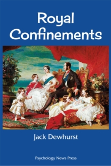 Royal Confinements, Hardback Book