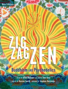 Zig Zag ZEN : Buddhism and Psychedelics, Hardback Book