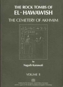 The Rock Tombs of El-Hawawish 2, Paperback / softback Book
