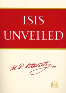 Isis Unveiled, Paperback Book