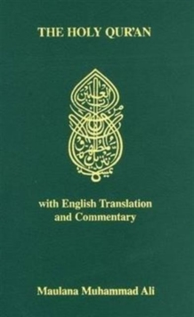 Holy Quran : With English Translantion and Commentary, Paperback / softback Book