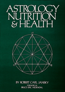 Astrology, Nutrition & Health, Paperback Book
