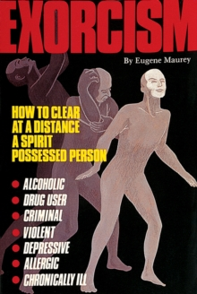 Exorcism : How to Clear a Spirit-Possessed Person, Paperback / softback Book